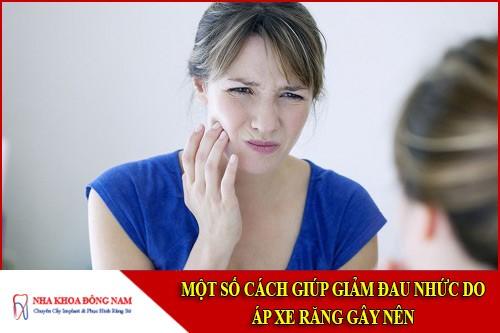 một số cách giúp giảm đau nhức do áp xe răng gây nên