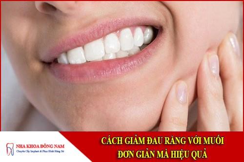 cách giảm đau răng với muối đơn giản mà hiệu quả 3
