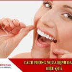 cách phòng ngừa bệnh đau răng hiệu quả