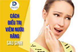cách điều trị viêm nướu răng sau khi sinh