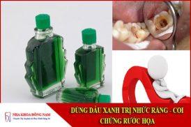dùng dầu xanh trị nhức răng