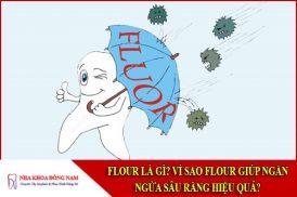 flour là gì? Vì sao flour giúp ngăn ngừa sâu răng