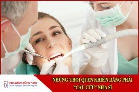 Những thói quen khiến răng phải cầu cứu Nha sĩ