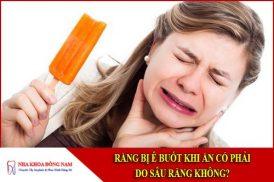 Răng bị ê buốt khi ăn có phải do sâu răng không