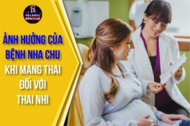 Ảnh hưởng của bệnh nha chu đến phụ nữ mang thai