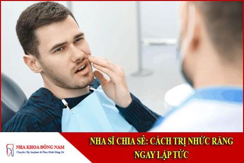 cách trị nhức răng ngay lập tức
