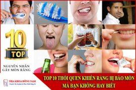 TOP 10 thói quen khiến răng bị bào mòn