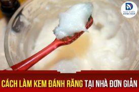 cách làm kem đánh răng tại nhà đơn giản