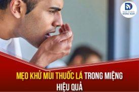 Mẹo khử mùi thuốc lá trong miệng hiệu quả