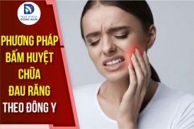Phương pháp bấm huyệt chữa đau răng theo Đông Y